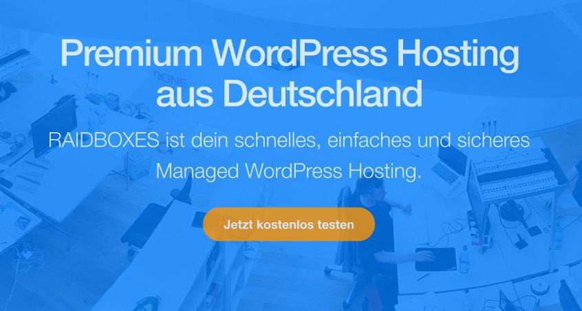 Raidboxes - Premium Managed WordPress Hosting aus Deutschland