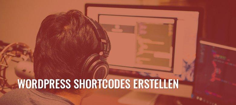 Eigene WordPress Shortcodes erstellen