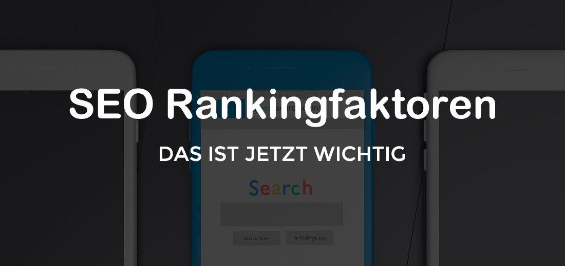 SEO Rankingfaktoren 2018 - Darauf musst Du jetzt achten