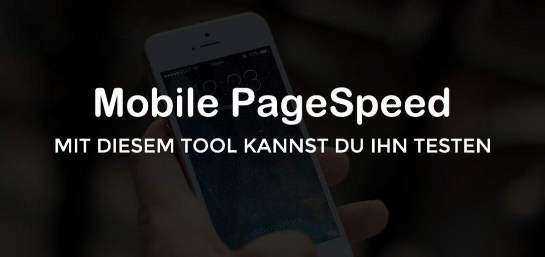 Mobile PageSpeed: Testen und umsetzen