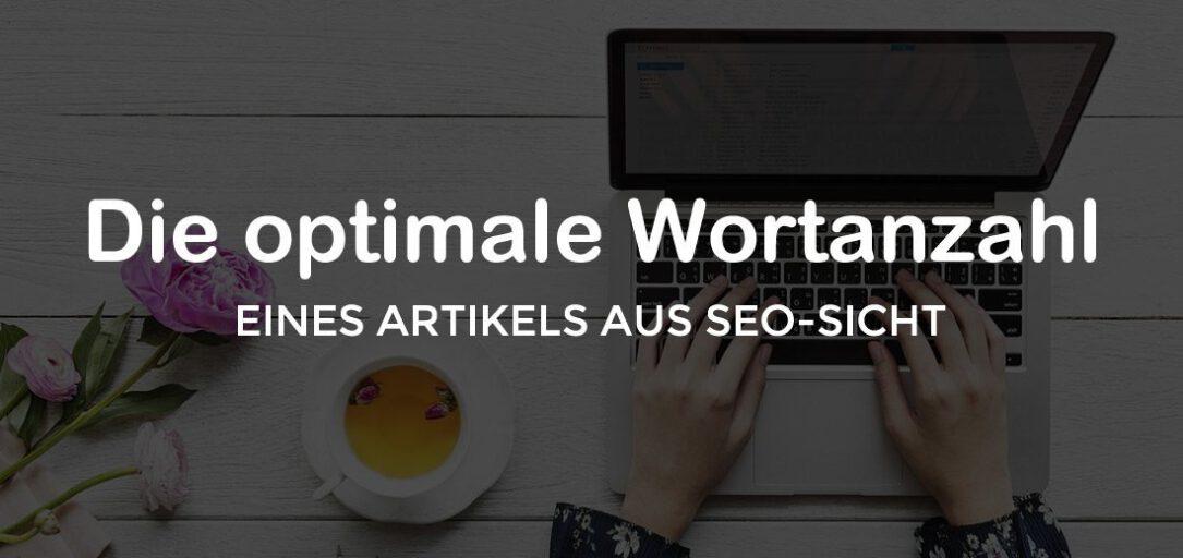 Die ideale Blogartikel-Länge aus 12 SEO-Studien!