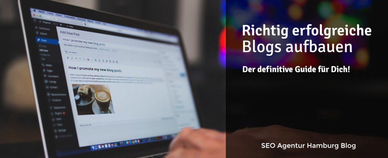 Einen Blog erfolgreich machen für SEO in 13 Schritten – Der definitive Guide für Dich!