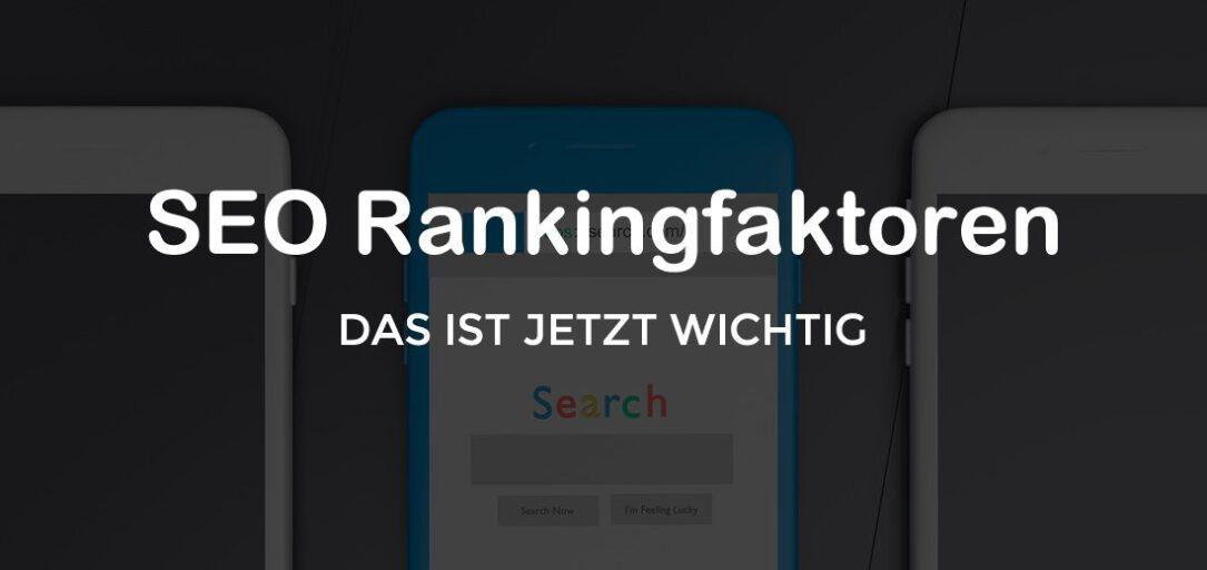 Die 17 wichtigsten SEO Rankingfaktoren 2021, die wirklich zählen