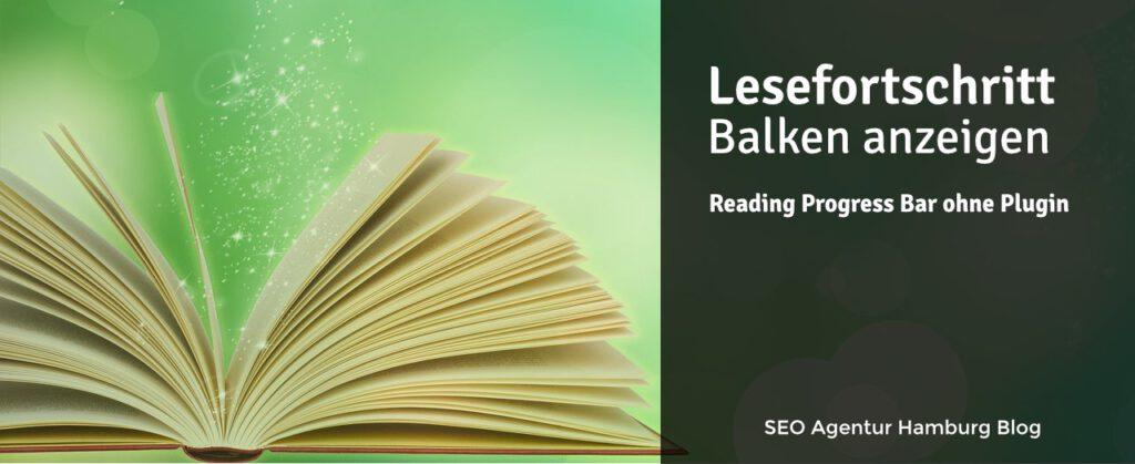 Lesefortschritt Balken (Reading Progress Bar) ohne WordPress Plugin