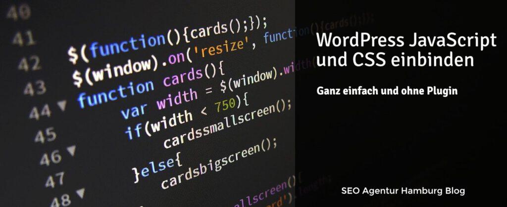 WordPress JavaScript und CSS einbinden ohne Plugin